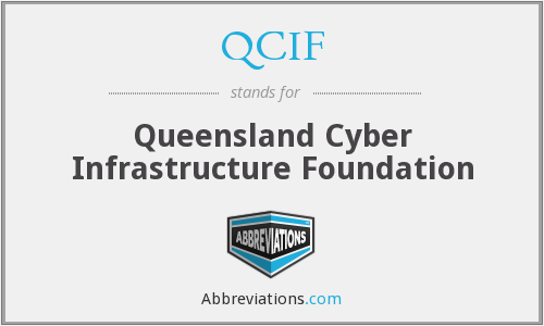 QCIF - Queensland Cyber Infrastructure Foundation