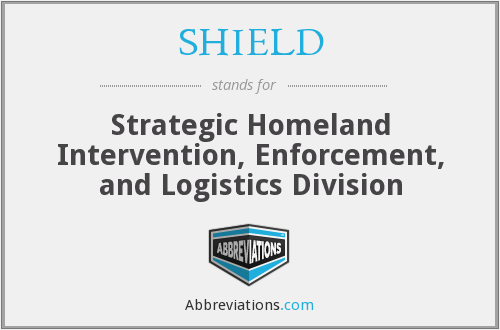 SHIELD - Strategic Homeland Intervention, Enforcement, and Logistics Division