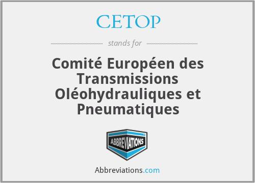 CETOP - Comité Européen des Transmissions Oléohydrauliques et Pneumatiques
