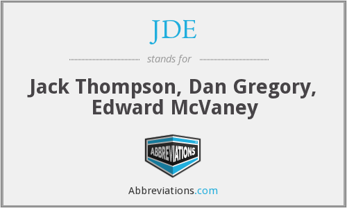 JDE - Jack Thompson, Dan Gregory, Edward McVaney