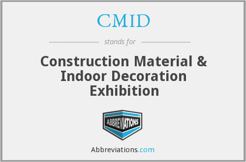 CMID - Construction Material & Indoor Decoration Exhibition