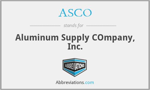 ASCO - Aluminum Supply COmpany, Inc.