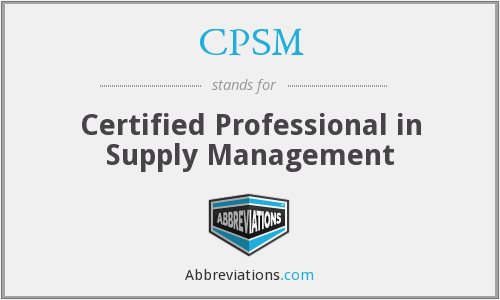 CPSM - Certified Professional in Supply Management