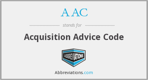 AAC - Acquisition Advice Code