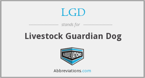 LGD - Livestock Guardian Dog