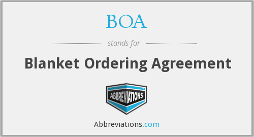 BOA - Blanket Ordering Agreement