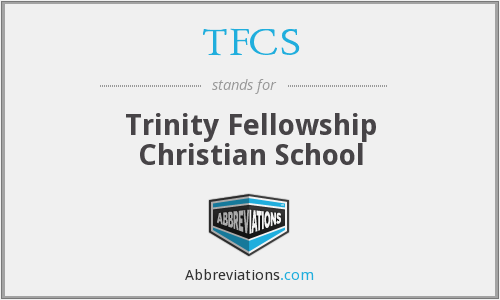 TFCS - Trinity Fellowship Christian School