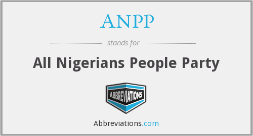 ANPP - All Nigerians People Party