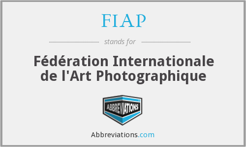 FIAP - Fédération Internationale de l'Art Photographique