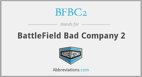 BFBC2 - BattleField Bad Company 2