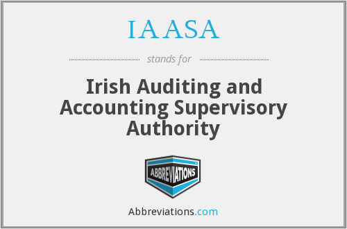 IAASA - Irish Auditing and Accounting Supervisory Authority