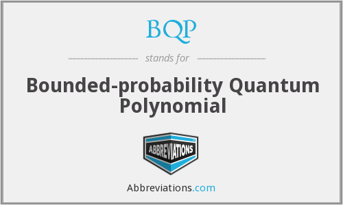 BQP - Bounded-probability Quantum Polynomial