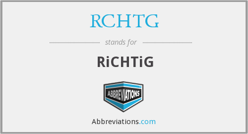 What does RCHTG stand for?