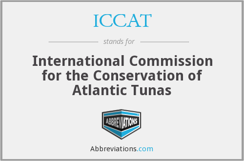 ICCAT - International Commission for the Conservation of Atlantic Tunas