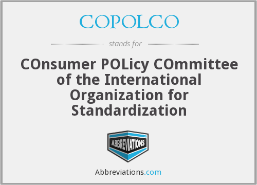 COPOLCO - COnsumer POLicy COmmittee of the International Organization for Standardization