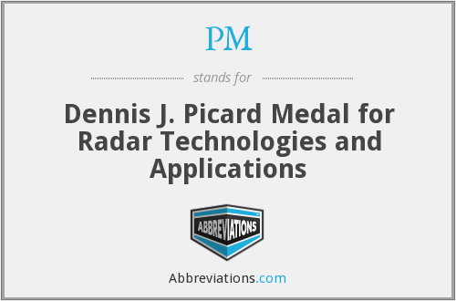PM - Dennis J. Picard Medal for Radar Technologies and Applications