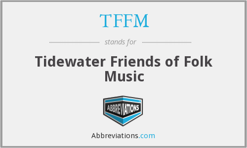 TFFM - Tidewater Friends of Folk Music
