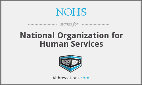 NOHS - National Organization for Human Services