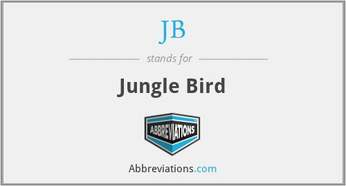 JB - Jungle Bird