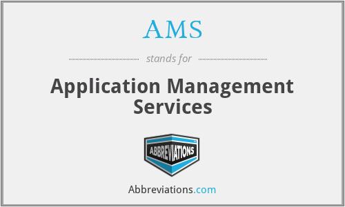 AMS - Application Management Services