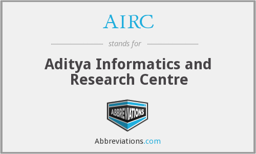 What is the abbreviation for aditya informatics and research centre?