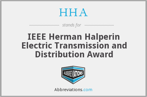 HHA - IEEE Herman Halperin Electric Transmission and Distribution Award