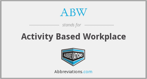 ABW - Activity Based Workplace