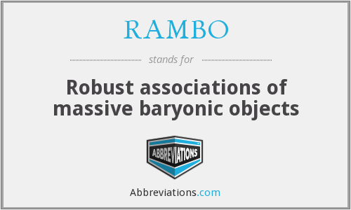 RAMBO - Robust associations of massive baryonic objects