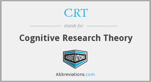 CRT - Cognitive Research Theory