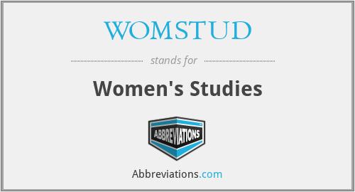 WOMSTUD - Women's Studies