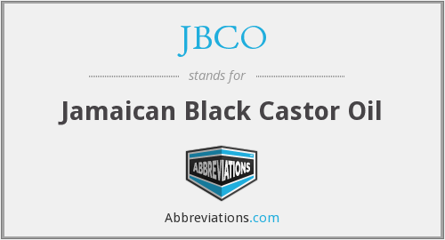 JBCO - Jamaican Black Castor Oil