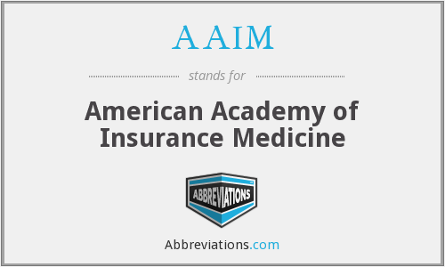 AAIM - American Academy of Insurance Medicine