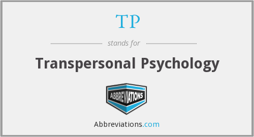 TP - Transpersonal Psychology