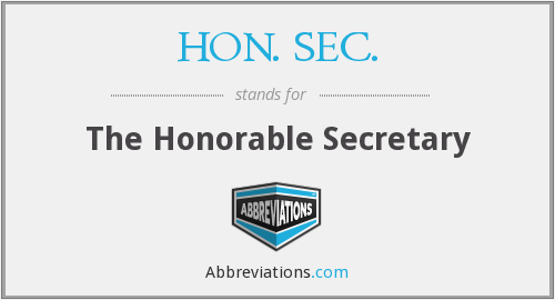 What does HON. SEC. stand for?