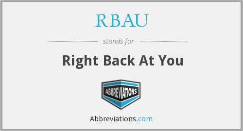 What does RBAU stand for?
