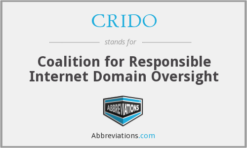 CRIDO - Coalition for Responsible Internet Domain Oversight