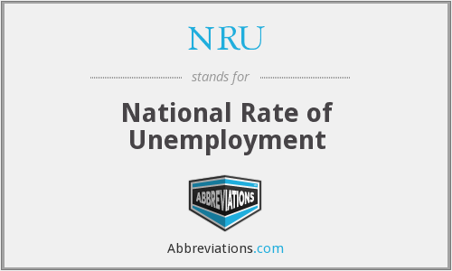 NRU - National Rate of Unemployment