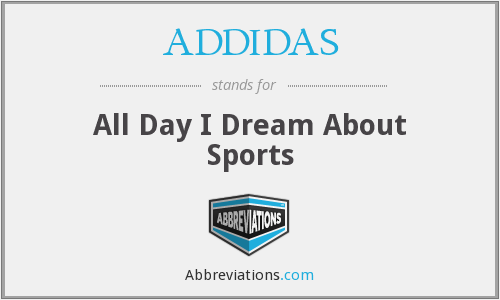 What does ADDIDAS stand for?