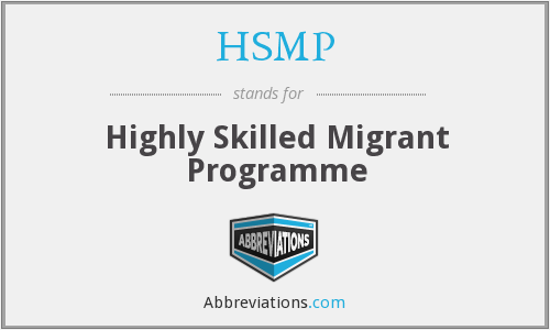 HSMP - Highly Skilled Migrant Programme