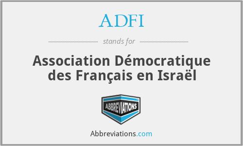 ADFI - Association Démocratique des Français en Israël