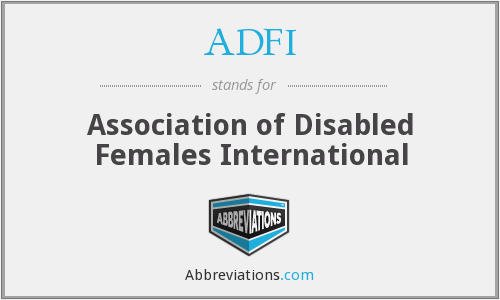 ADFI - Association of Disabled Females International