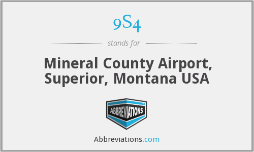9S4 - Mineral County Airport, Superior, Montana USA