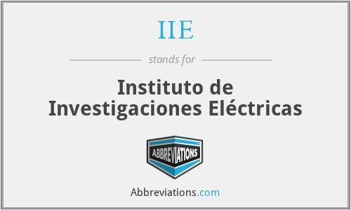 IIE - Instituto de Investigaciones Eléctricas