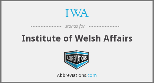 IWA - Institute of Welsh Affairs