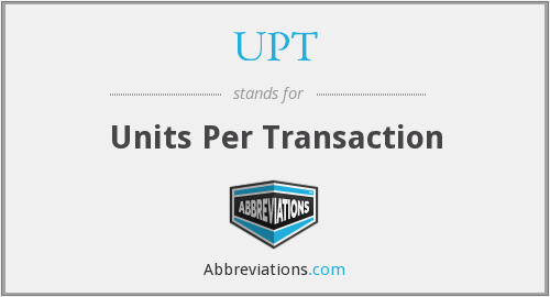 UPT - Units Per Transaction