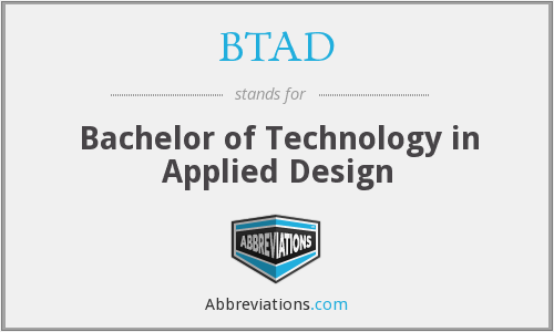 BTAD - Bachelor of Technology in Applied Design