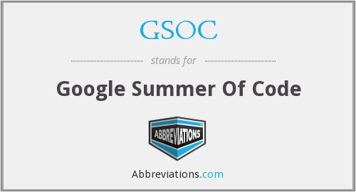 GSOC - Google Summer Of Code