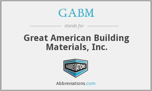 GABM - Great American Building Materials, Inc.
