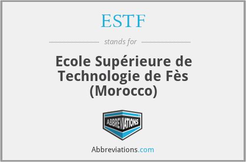 ESTF - Ecole Supérieure de Technologie de Fès (Morocco)