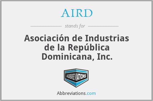 AIRD - Asociación de Industrias de la República Dominicana, Inc.